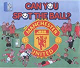 Can You Spot the Ball? (Manchester United)