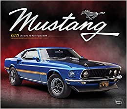 Mustang 2021 12 x 14 Inch Monthly Deluxe Wall Calendar with Foil