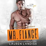 Mr. Fiancé | Lauren Landish