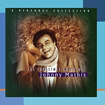 the christmas music of johnny mathis a personal collection - Amazon Christmas Music