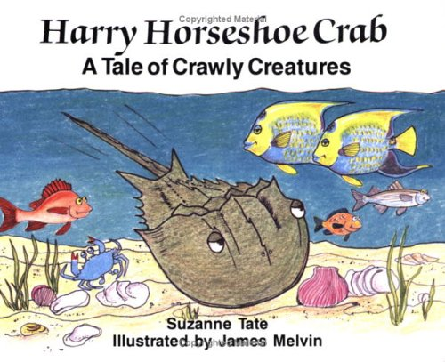 (Harry Horseshoe Crab, A Tale of Crawly Creatures)