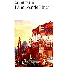 MIROIR DE L'INCA (LE)