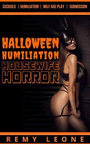 Costumi Halloween Bimbo (Halloween Humiliation Housewife Horror: An Erotica Cuckold Halloween Special)