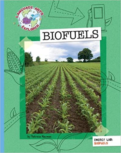Biofuels (Explorer Library: Language Arts Explorer)