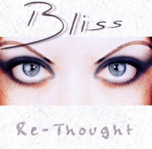 Bliss - Re-Thought By Bliss - Zortam Music