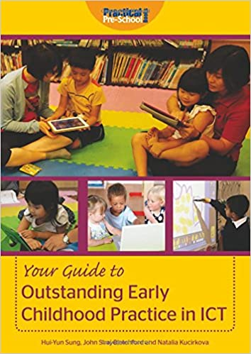 Buy Your Guide To Outstanding Early Childhood Practice In Ict Book