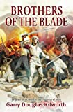 Brothers of the Blade: vol 6 (Fancy Jack Crossman 6)
