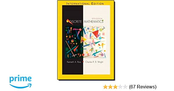 Discrete mathematics 5th edition kenneth a ross charles r discrete mathematics 5th edition kenneth a ross charles r wright 9780130652478 amazon books fandeluxe Gallery