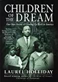 img - for Children of the Dream: Our Own Stories of Growing Up Black in America (Children of Conflict (PB)) book / textbook / text book