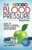 Blood Pressure Solution: How To Prevent And