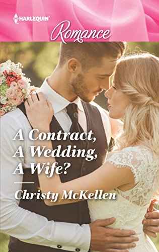 A Contract, A Wedding, A Wife? (Harlequin Romance)