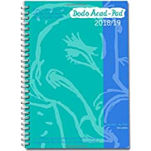 Dodo Acad-Pad A5 Diary 2018-2019 - Mid Year / Academic Year Week to View Diary (Special Purchase): A combined doodle-memo-message-engagement-calendar-organiser-planner for students and teachers