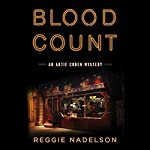 Blood Count: An Artie Cohen Mystery | Reggie Nadelson