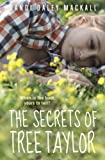 The Secrets of Tree Taylor, Dandi Daley Mackall, 0375868976