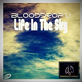 BloodDropz!-Life In The Sky