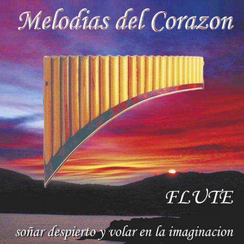 ... Melodias del Corazon (Flute - .