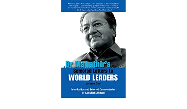Dr Mahathir/'s Selected Letters to World Leaders