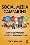 Social Media Campaigns 1st Edition