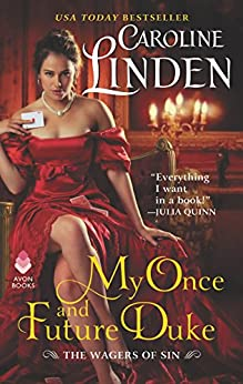 My Once and Future Duke: The Wagers of Sin by [Linden, Caroline]