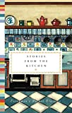 Stories from the Kitchen (Everyman's Library Pocket Classics Series)
