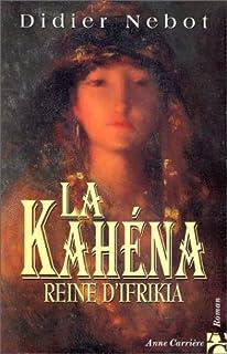 La Kahéna : Reine d'Ifrikia, Nebot, Didier