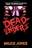 The Deadenders, Bruce Jones, 145380885X