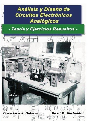 Descargar Libro Análisis Y Diseño De Circuitos Electrónicos Analógicos Francisco J. Gabiola