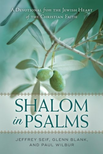 Shalom in Psalms: A Devotional from the Jewish Heart of the Christian Faith ()