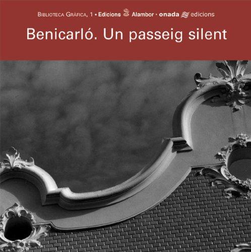 Descargar Libro Benicarló. Un Passeig Silent Josep Igual I Febrer
