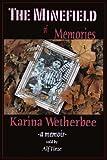 The Minefield of Memories: a memoir