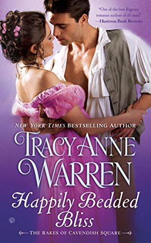 (Happily Bedded Bliss (Rakes of Cavendish Square Book 2))