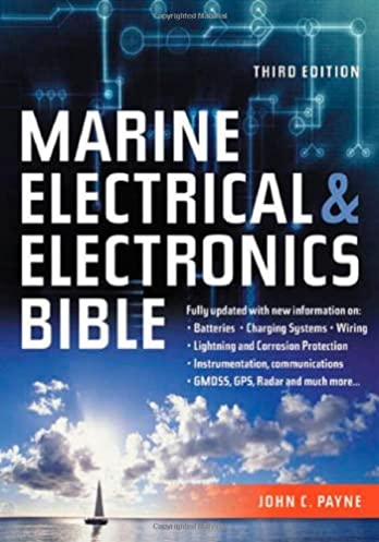 marine electrical and electronics bible fully updated with new rh amazon com boat wiring books Boat Wiring Diagram
