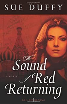 The Sound of Red Returning (Red Returning Trilogy) by [Duffy, Sue]