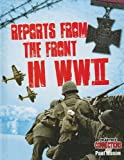 Reports from the Front in WWII, Paul Mason, 0778799050