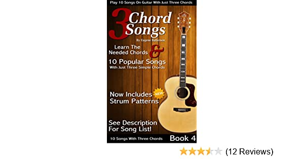 3 Chord Songs Book 4: Play 10 Songs on Guitar with 3 Chords ...