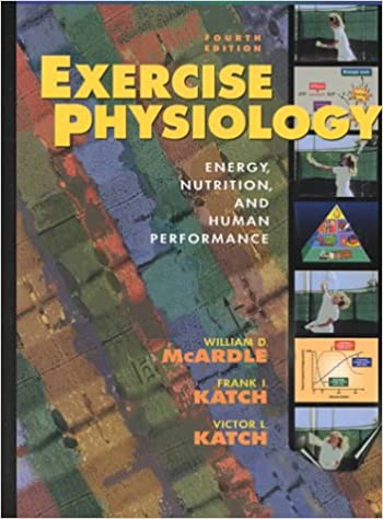 Exercise Physiology: Energy, Nutrition, and Human Performance ...