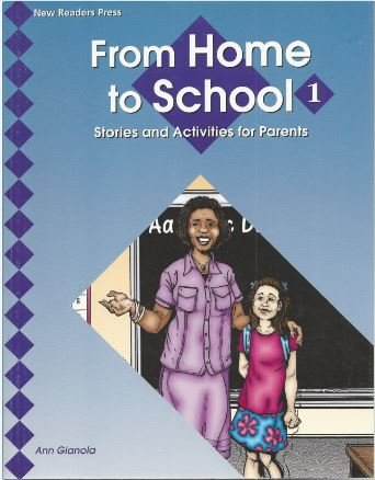 From Home To School 1: Stories And Activities For Parents