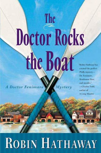 The Doctor Rocks the Boat (Dr. Fenimore Mysteries Book 5)