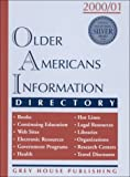 Older Americans Information Directory, 2000-2001, Sedgwick Press, 1891482262