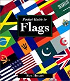 Pocket Guide to Flags, Sue Heady, 1856485943