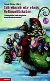 img - for Ich w nsch mir eine Weihnachtskatze. Unm gliche und m gliche Weihnachtsw nsche. book / textbook / text book