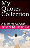 My Quotes Collection: A quote for everyone