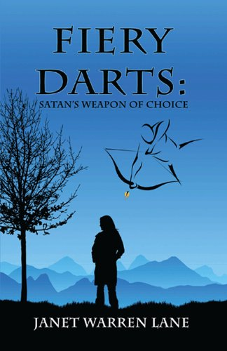 Fiery Darts: Satans Weapon of Choice