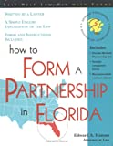How to Form a Partnership in Florida, Edward A. Haman, 1570714010