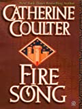 Front cover for the book Fire Song by Catherine Coulter