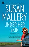 Under Her Skin (Lone Star Sisters, Book 1)