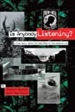 Is Anybody Listening?, Barbara Birchim, 1420837486