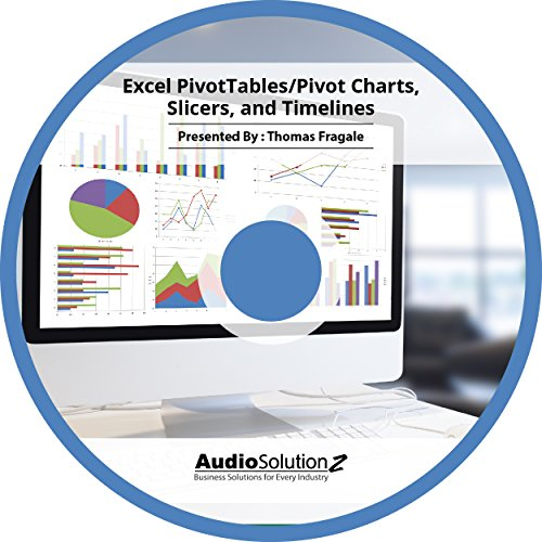 - Excel PivotTables/Pivot Charts, Slicers, and Timelines