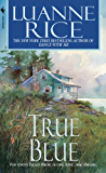 True Blue (Hubbard's Point/Black Hall Series Book 3)