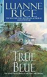 True Blue (Hubbard's Point/Black Hall Series)